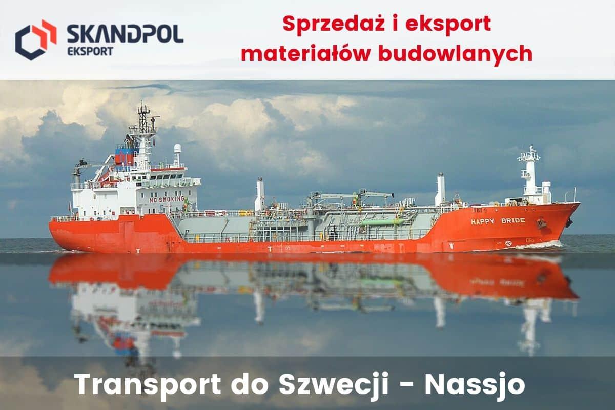 Sprzedaż i eksport materiałów budowlanych - Transport do Szwecji - miejscowość Nassjo