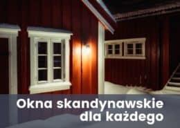 okna skandynawskie 260x185 - Strefa wiedzy